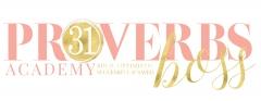 The Proverbs 31 BOSS Academy