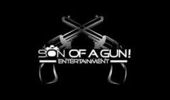 Son Of A Gun! Entertainment