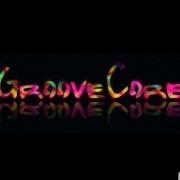 GrooveCore