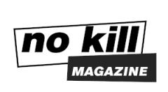 No Kill Magazine