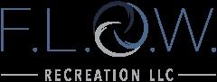 F.L.O.W. Recreation LLC