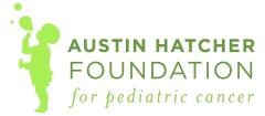 The Austin Hatcher Foundation for Pediatric Cancer