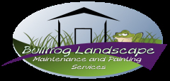 Bullfrog Landscape Maintenance and Painting Services