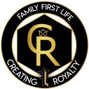 Family First Life - Creating Royalty