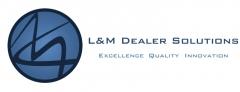 L&M DEALER SOLUTIONS
